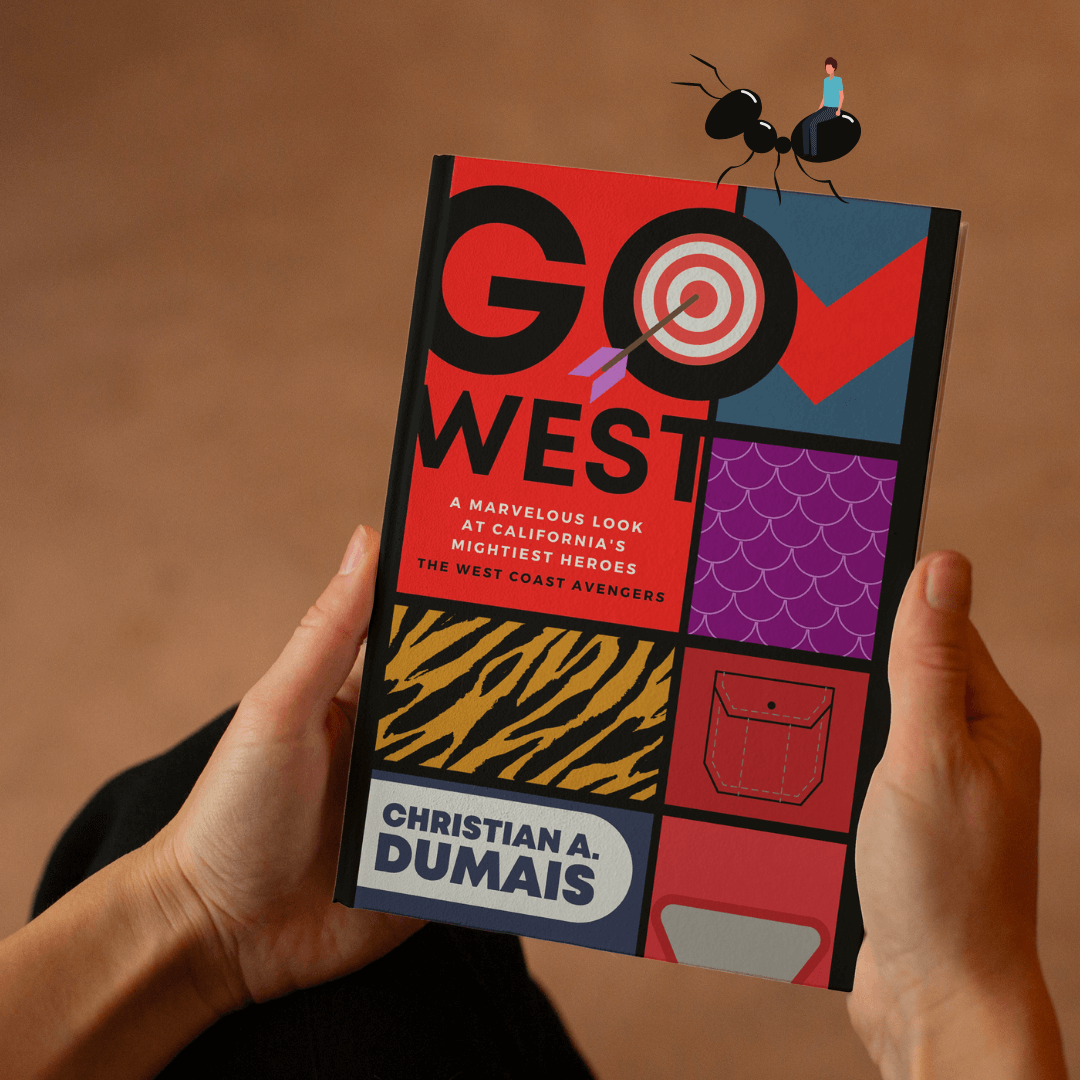 Man holding a copy of Christian A. Dumais' book GO WEST, a book about Marvel's West Coast Avengers comic book, with image of a man riding an ant meant to be Hank Pym.