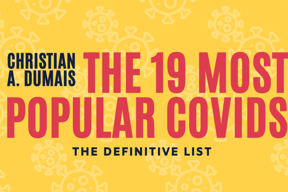 The 19 Most Popular COVIDs