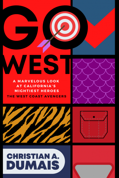 The cover of GO WEST, a book written by Christian A. Dumais.